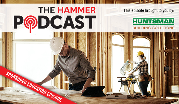 The Hammer Epsiode #8: Maxime Duzyk and Joe Upper, Huntsman Building Solutions